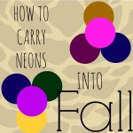 How to Wear Neons into Fall