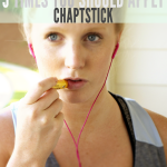Five Times You Should Apply Chapstick (but probably don't!)